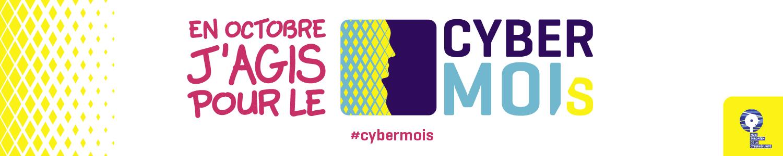 En octobre j'agis pour le cybermois